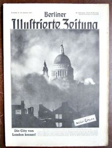 The cover of Berliner Illustrierte Zeitung, which published this image in their January 1941 issue as proof that their bombing campaign was working.