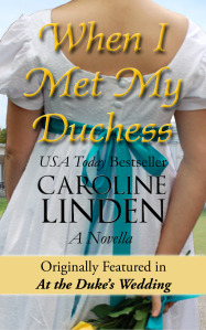 When I Met My Duchess by Caroline Linden