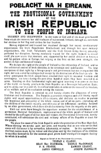 Easter Proclamation of 1916 Irish History. Easter Rising.