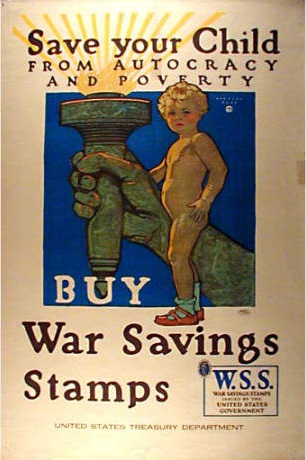 Save your child poster, United States, World War I. 1914-1918