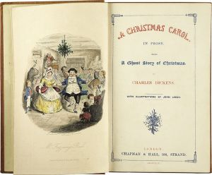 Charles Dickens A Christmas Carol. In Prose. Being a Ghost Story of Christmas. With Illustrations by John Leech. London Chapman & Hall, 1843. First edition. Title page. 1843.