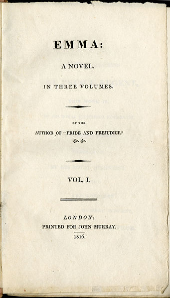 Jane Austen's Emma was first published on the 23rd of December, 1815. However, the title page of the first edition of the book gives the publication year as 1816.