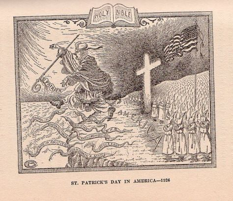 695px-KKK_-_St_Patricks_Day.In this 1927 cartoon the Ku Klux Klan chases the Roman Catholic Church, personified by St. Patrick, from the shores of America.