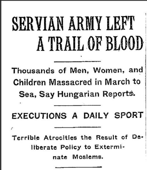 561px-NY_Times_Massacre_of_Albanians_1912Sebian Army left a trail of blood. This is an article published in the New York Times on December 31, 1912. It is on massacres of Albanians in the Balkan Wars.