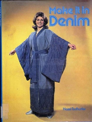 Make It in Denim by Hazel Todhunter