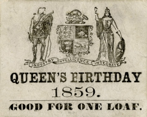 1859-queens-birthday-vs As part of the celebrations surrounding Queen Victoria's birthday, the City of Toronto distributed free loaves of bread by way of tickets such as this one. Good f