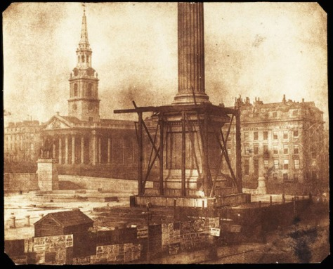 1844williamhenryfoxtalbotOn the 30th of September, 1840, the first stone of Nelson_s Column, the 52-metre structure in the centre of London_s Trafalgar Square was laid.