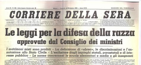 Corriere_testata_1938 Front page of Corriere della Sera the day Italian racial laws were enacted by the Fascist regime, in 1938. Anti-Semistism in Italy. 1930s.