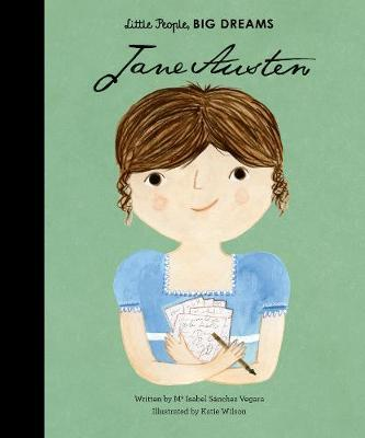 Jane Austen (Little People, Big Dreams) by Isabel Sanchez Vegara