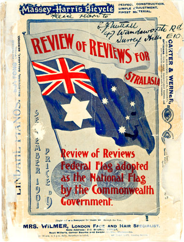 The edition of the Review of Reviews; front cover signed by Egbert Nuttall, after the winning designers of the 1901 Federal Flag design competition were announced. Australian flag 1901